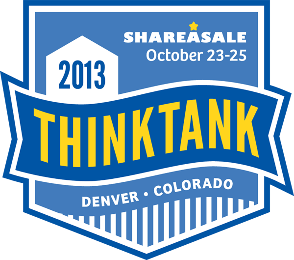 Why You Should Attend Shareasale ThinkTank 2013 In Denver, CO