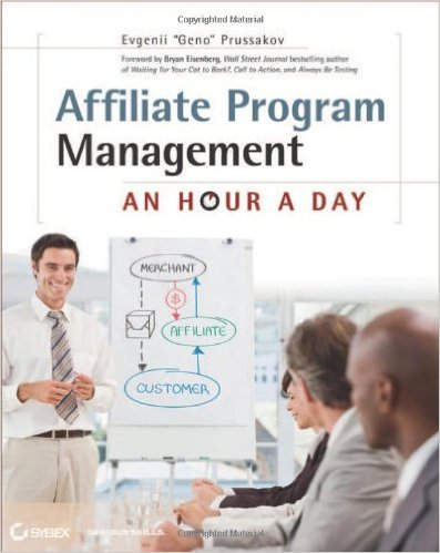 Affiliate Program Management: 1 Hour a Day